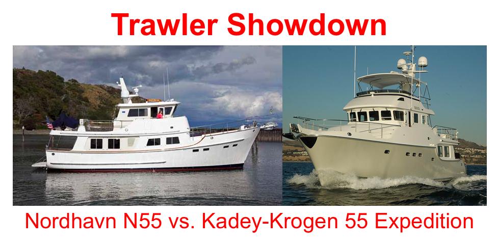 Kadey-Krogen 55 or Nordhavn 55